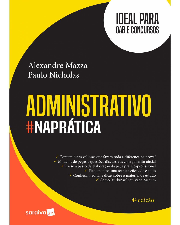 Administrativo: na prática - 4ª Edição   2018