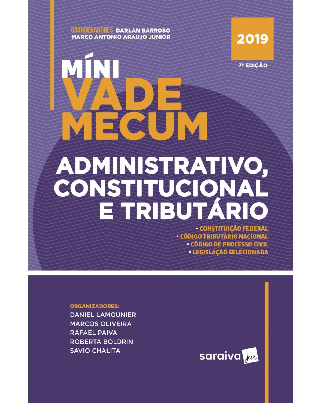 Míni vade mecum administrativo, constitucional e tributário - 1ª Edição   2019