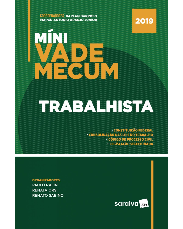Míni vade mecum trabalhista - 1ª Edição   2019