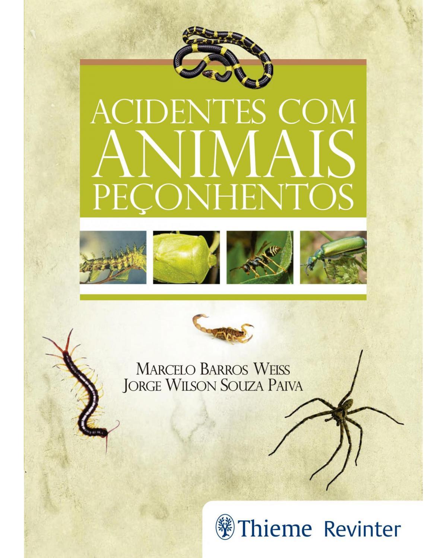 Acidentes com Animais Peçonhentos - 1ª Edição | 2017