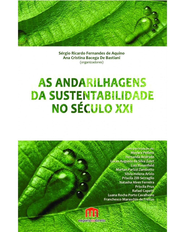 As andarilhagens da sustentabilidade no século XXI - 1ª Edição | 2017