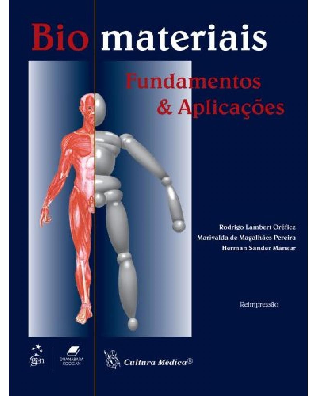Biomateriais: Fundamentos e aplicações - 1ª Edição | 2012