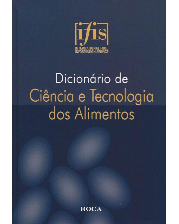 Dicionário de ciência e tecnologia dos alimentos - 1ª Edição | 2009