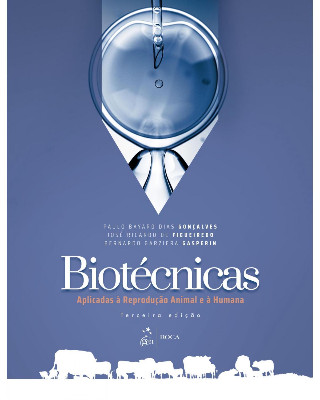 Biotécnicas aplicadas à reprodução animal - 2ª Edição | 2008