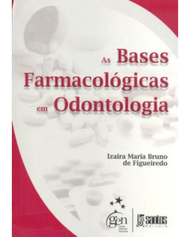 As bases farmacológicas em odontologia - 1ª Edição