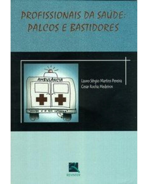 Profissionais da saúde: palcos e bastidores - 1ª Edição | 2002