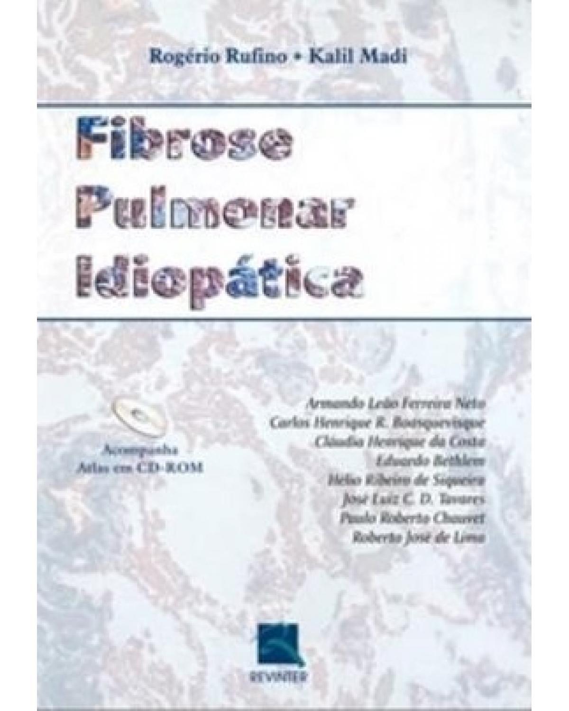Fibrose pulmonar idiopática - 1ª Edição   2005