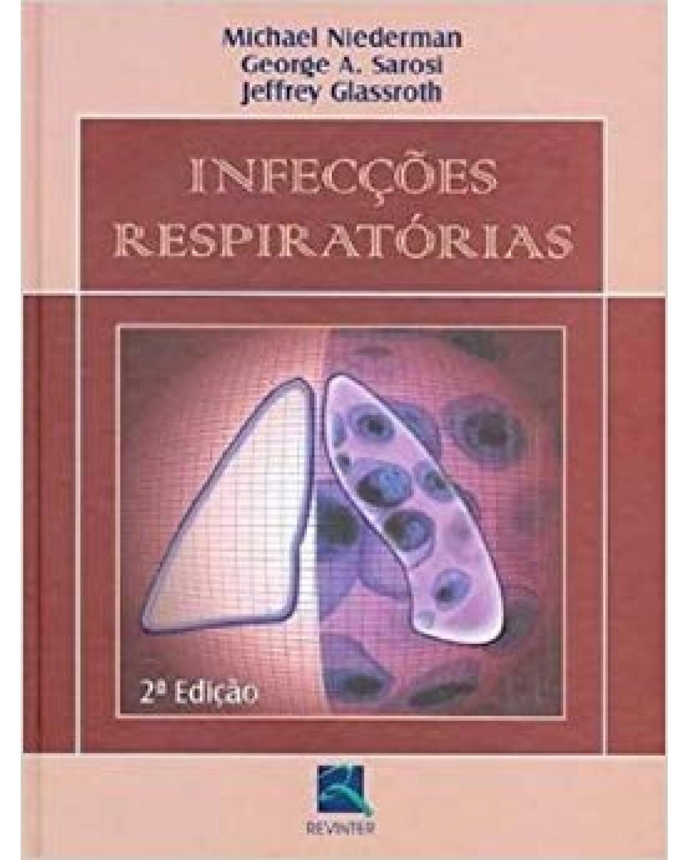 Infecções respiratórias - 2ª Edição   2006