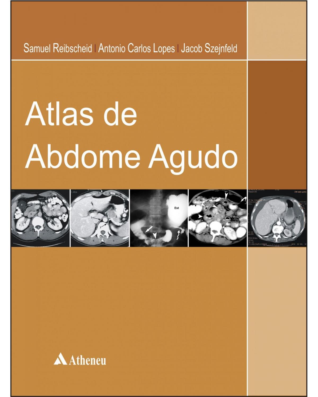 Atlas de abdome agudo - 1ª Edição | 2007