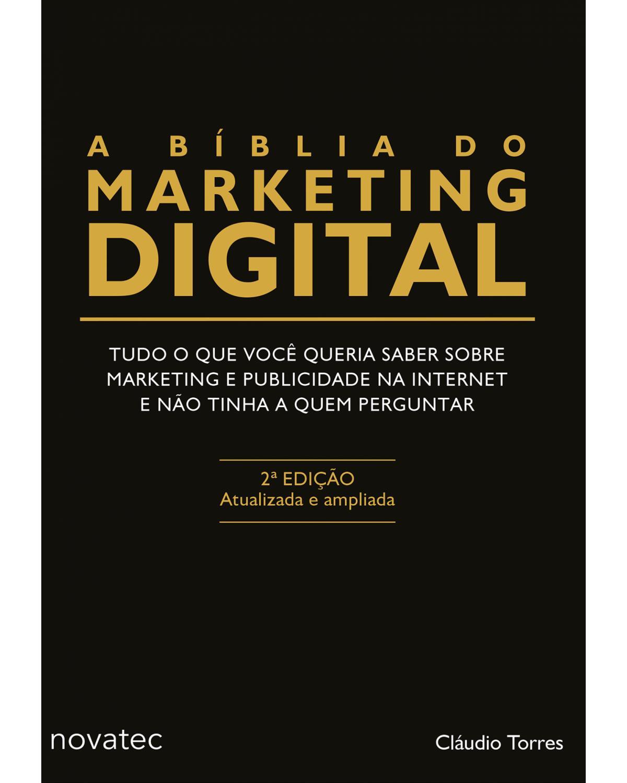 A bíblia do marketing digital - 2ª Edição