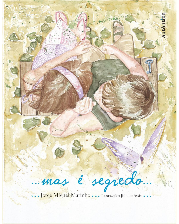 ...mas é segredo... - 1ª Edição | 2009