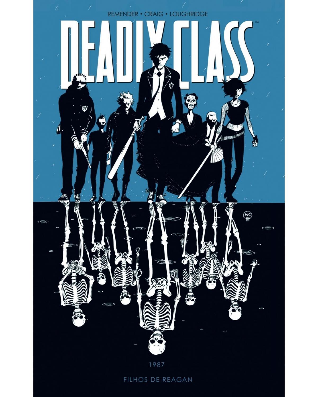 Deadly Class volume 1: Filhos de Reagan - 1ª Edição | 2018
