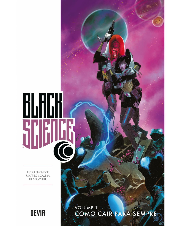 Black Science volume 1: Como cair para sempre - 1ª Edição | 2019