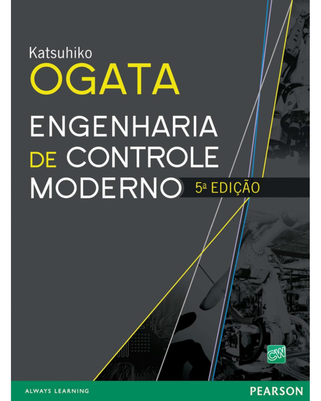 Engenharia de controle moderno - 5ª Edição