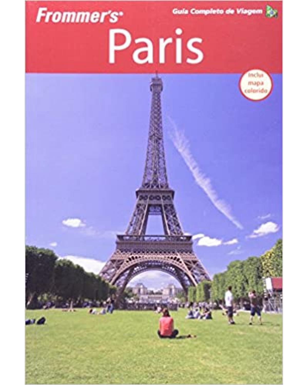 Frommer's Paris - Guia completo de viagem
