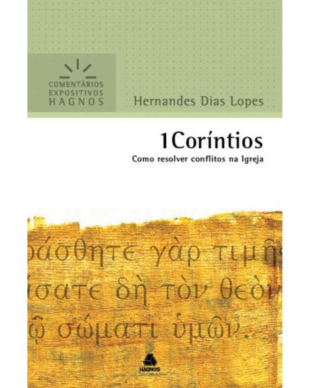 1 Coríntios - Como resolver conflitos na igreja