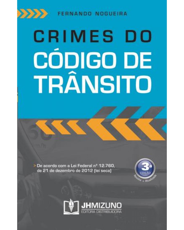 Crimes do código de trânsito - 3ª Edição