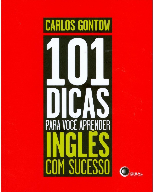 101 dicas para você aprender inglês com sucesso