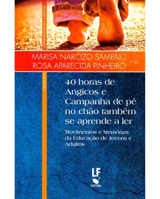 40 horas de angicos e campanha de pé no chão também se aprende ler - 1ª Edição | 2014