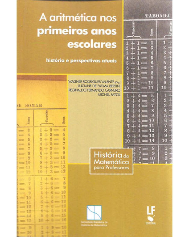 A aritmética nos primeiros anos escolares - 1ª Edição | 2016