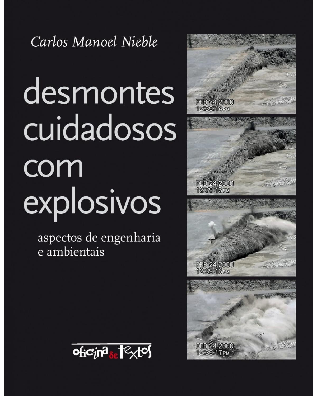 Desmontes cuidadosos com explosivos - Aspectos de engenharia e ambientais