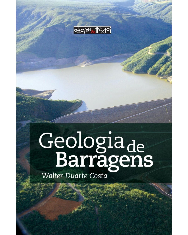 Geologia de barragens - 1ª Edição