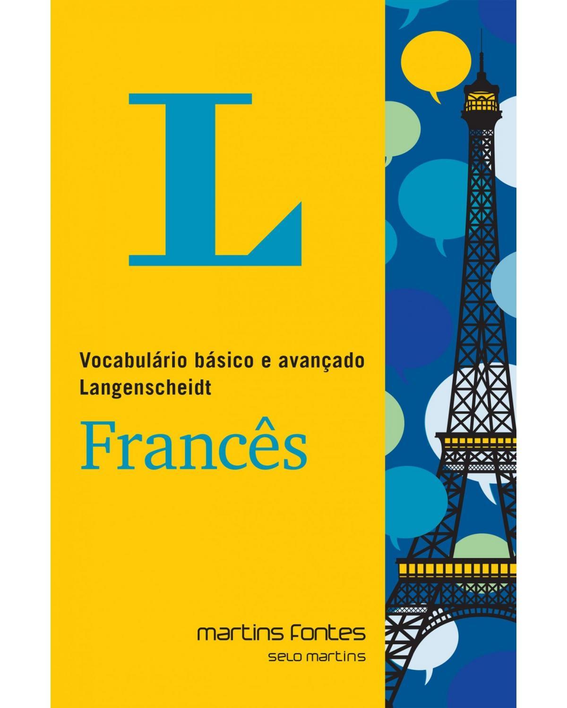 Vocabulário básico e avançado Langenscheidt - Francês - 1ª Edição | 2021
