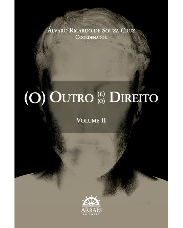 (O) outro (e) (o) direito - Volume II - 1ª Edição