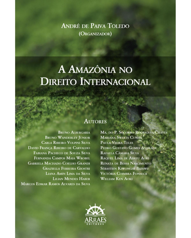 A Amazônia no direito internacional - 1ª Edição