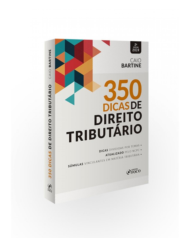 350 Dicas de direito tributário - 2ª Edição
