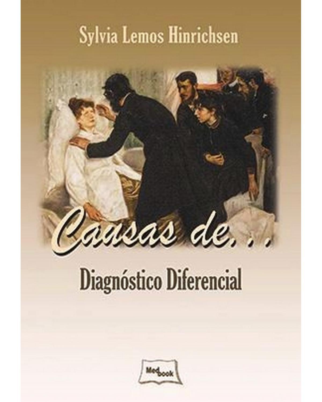 Causas de... Diagnóstico diferencial - 1ª Edição   2014