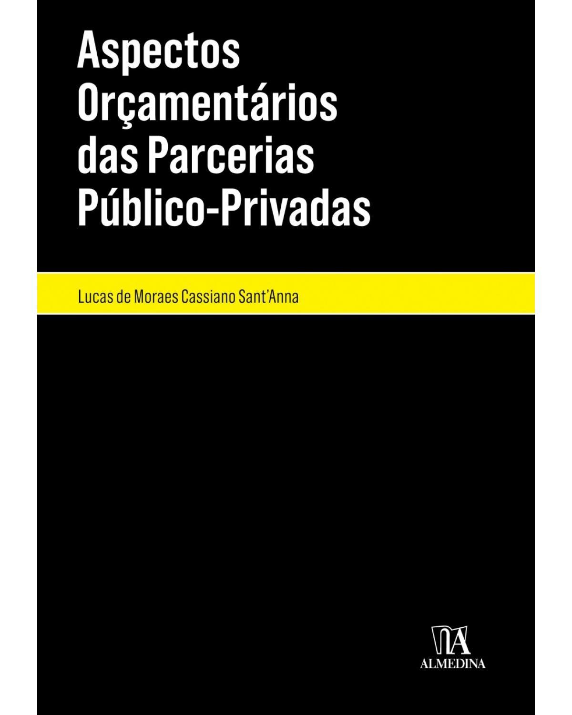 Aspectos orçamentários das parcerias público-privadas - 1ª Edição | 2018