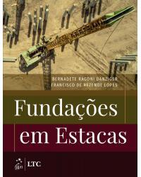 Fundações em estacas - 1ª Edição | 2021