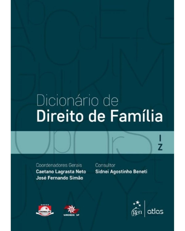 Dicionário de direito de família - Volume 2:  - 1ª Edição | 2015