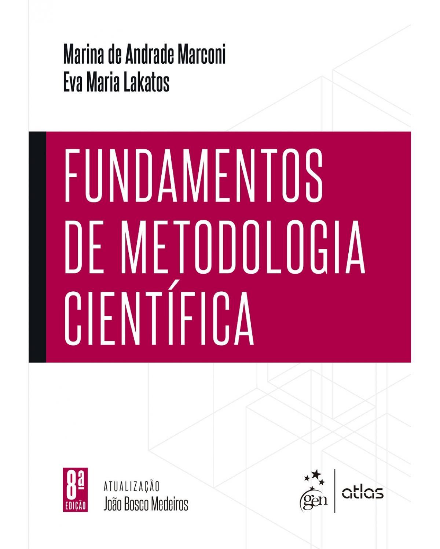Fundamentos de metodologia científica - 8ª Edição | 2017