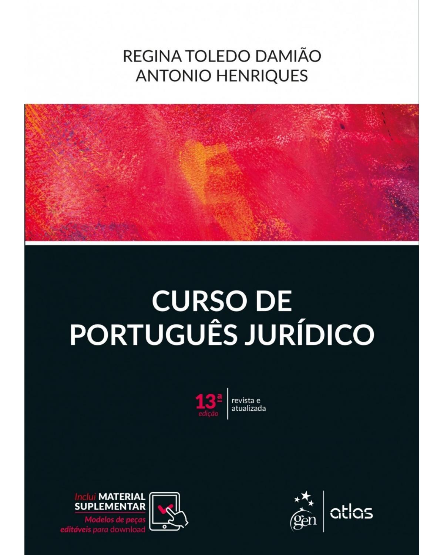 Curso de português jurídico - 13ª Edição | 2018