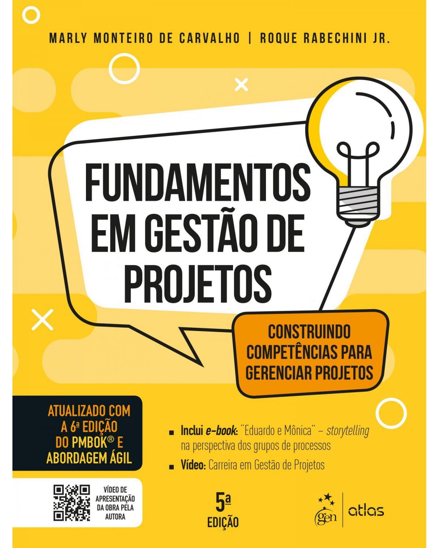 Fundamentos em gestão de projetos: construindo competências para gerenciar projetos - 5ª Edição   2018