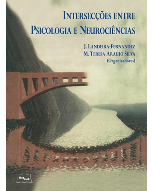 Intersecções entre psicologia e neurociências - 1ª Edição | 2007