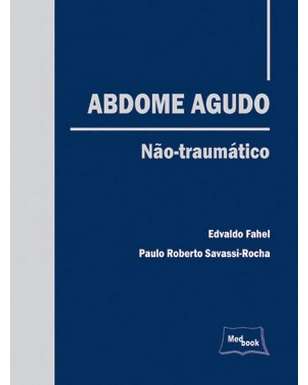 Abdome agudo não-traumático - 1ª Edição | 2008