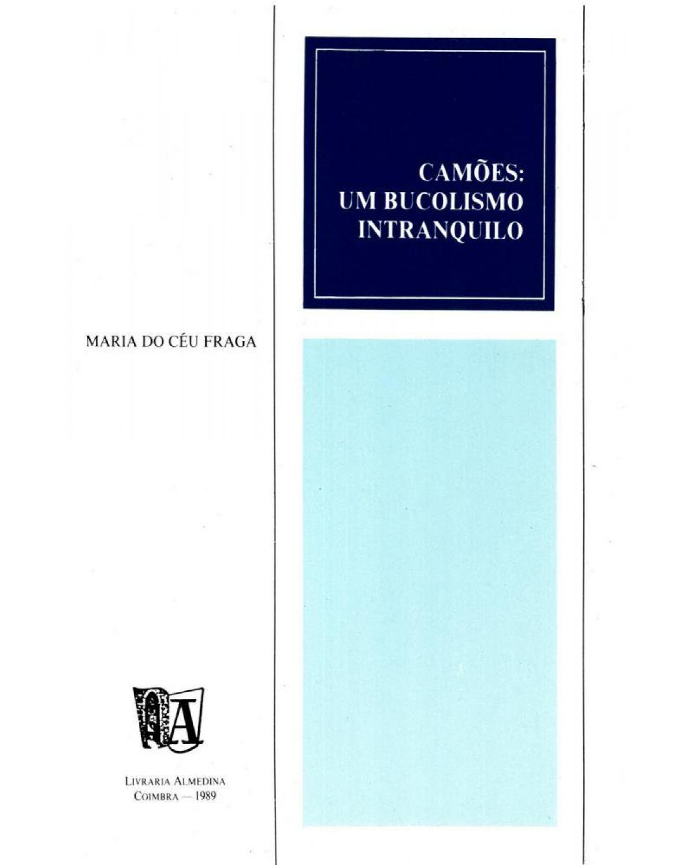 Camões: um bucolismo intranquilo - 1ª Edição | 1989
