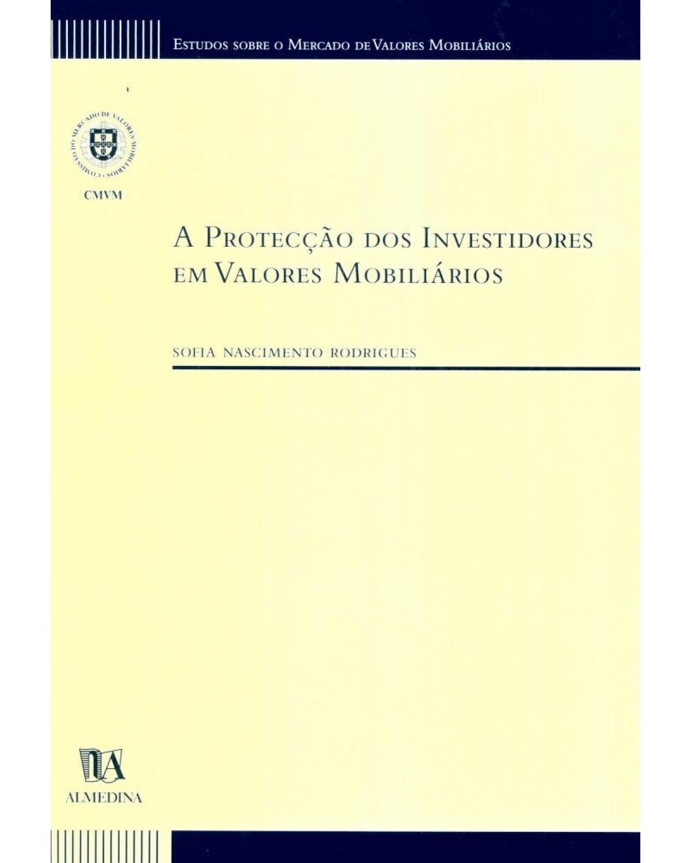 A protecção dos investidores em valores mobiliários - 1ª Edição | 2001