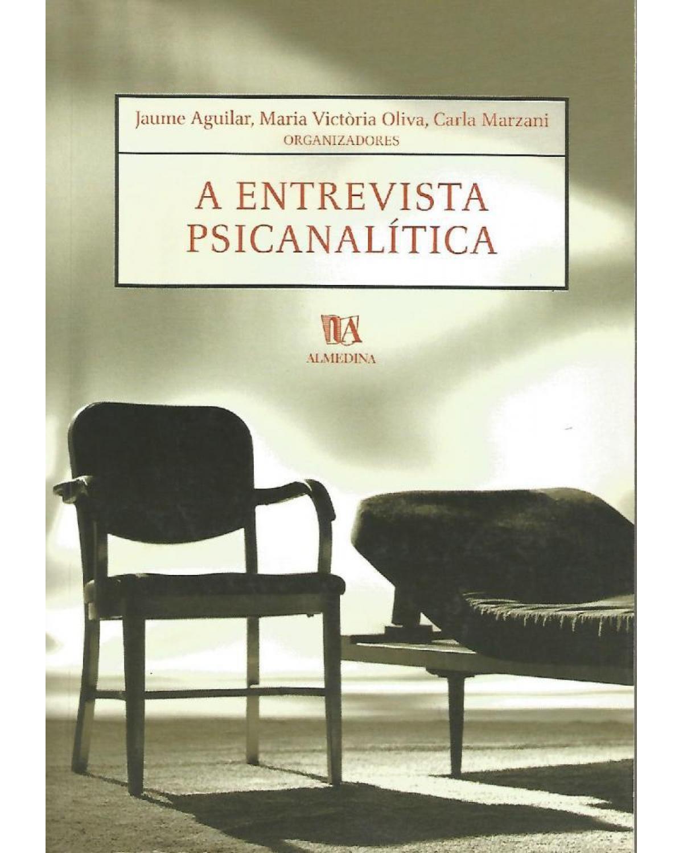 A entrevista psicanalítica - 1ª Edição   2003