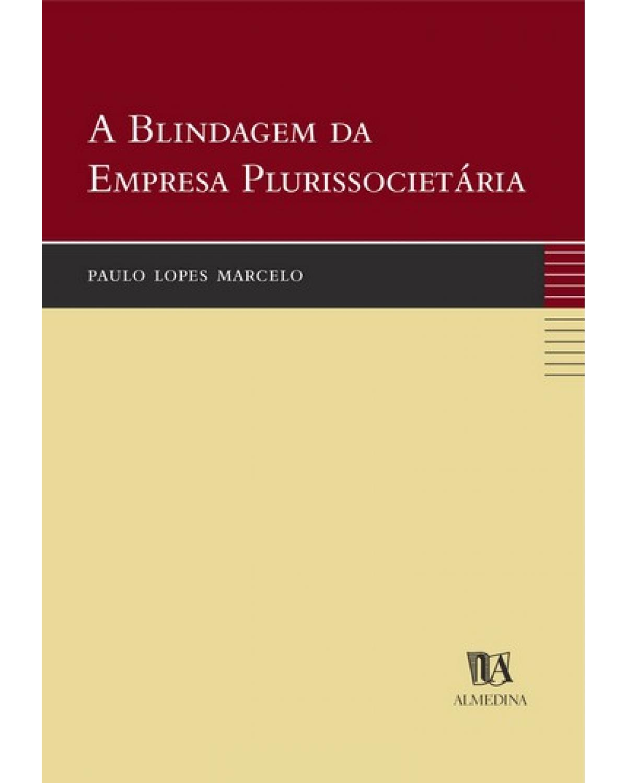 A blindagem da empresa plurissocietária - 1ª Edição | 2002