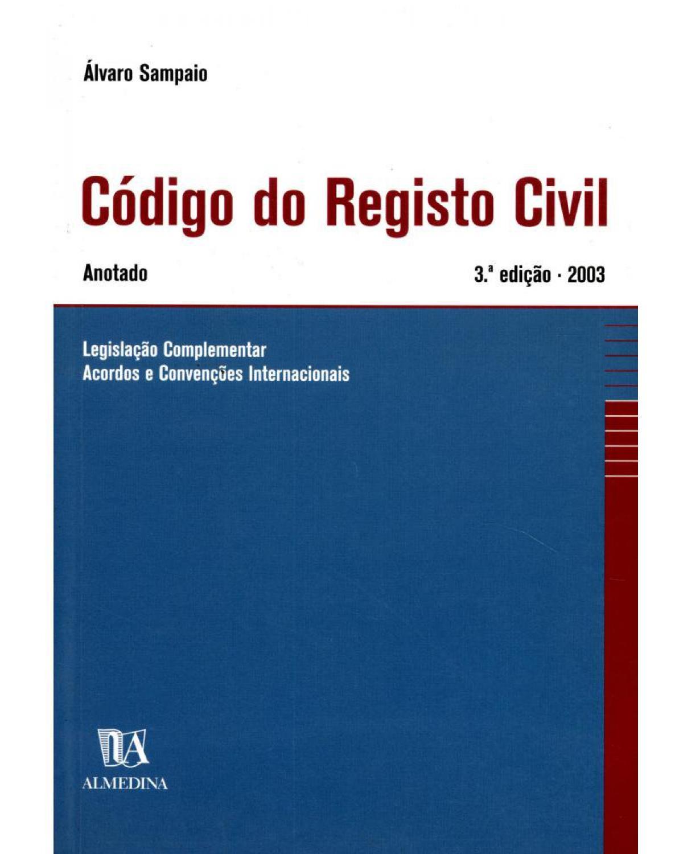 Código do registo civil: anotado - 3ª Edição | 2003