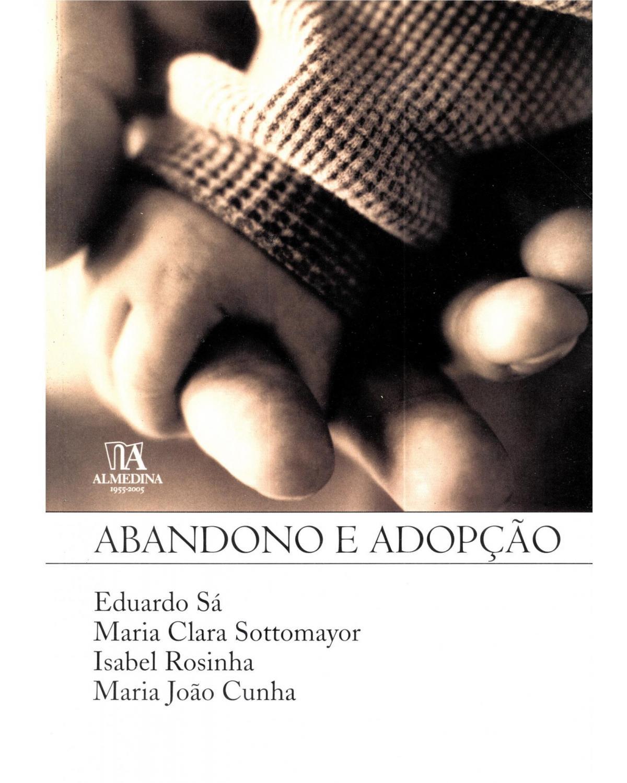 Abandono e adopção - 1ª Edição | 2005