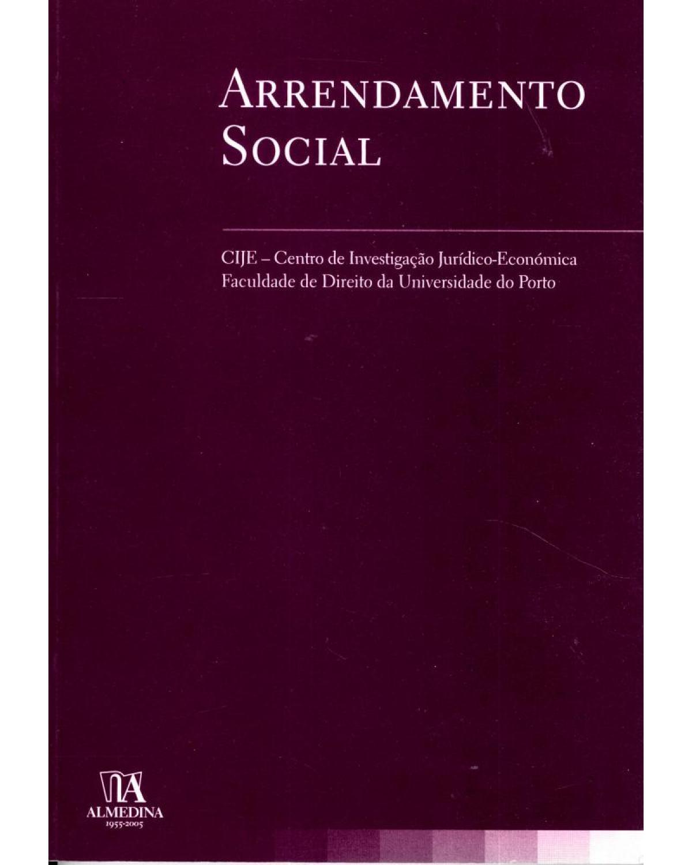Arrendamento social - 1ª Edição | 2005