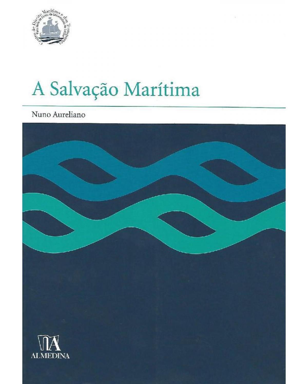 A salvação marítima - 1ª Edição   2006