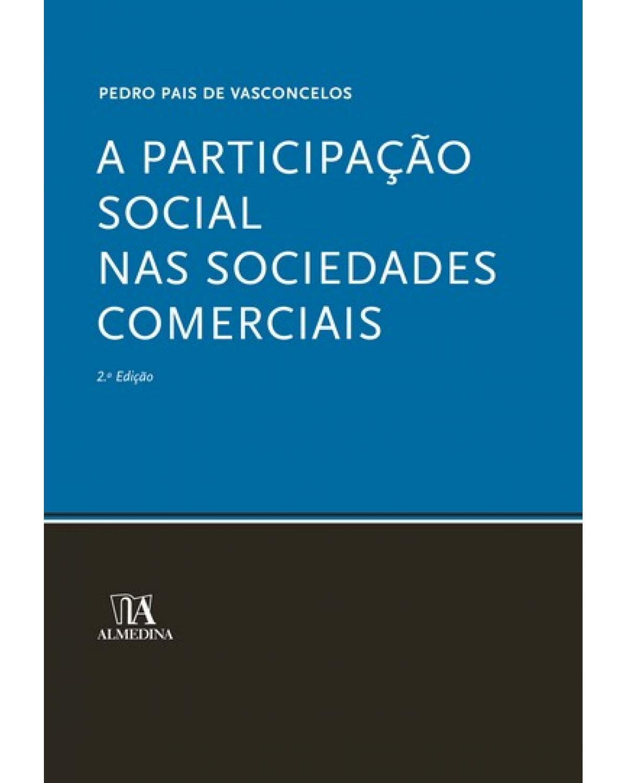 A participação social nas sociedades comerciais - 2ª Edição | 2006