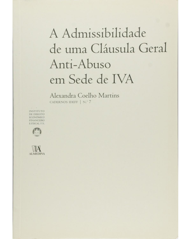 A admissibilidade de uma cláusula geral anti-abuso em sede de IVA - 1ª Edição | 2007