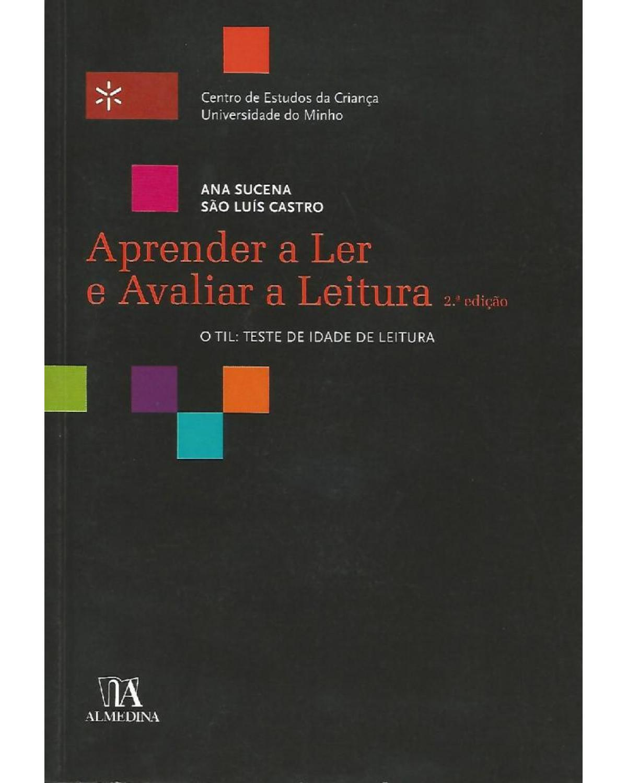 Aprender a ler e avaliar a leitura - 2ª Edição | 2008